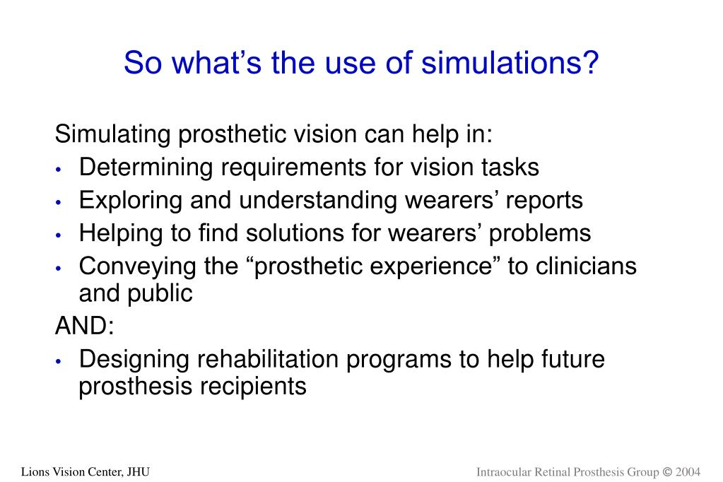 So what's the use of simulations?