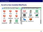 scroll to see installed medtools