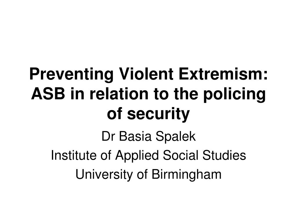 preventing violent extremism asb in relation to the policing of security