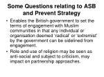 some questions relating to asb and prevent strategy8