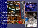national conventions cont d