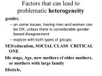 factors that can lead to problematic heterogeneity