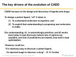 the key drivers of the evolution of cadd10