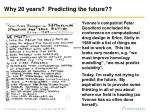 why 20 years predicting the future4