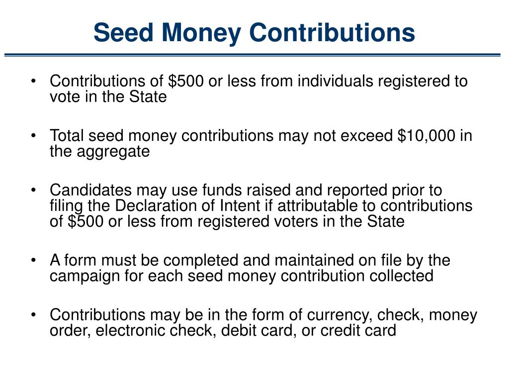 Seed Money Contributions