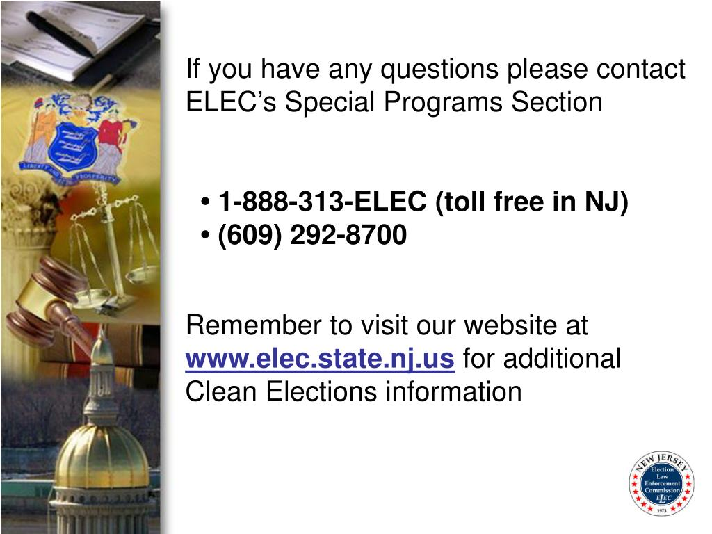 If you have any questions please contact ELEC's Special Programs Section