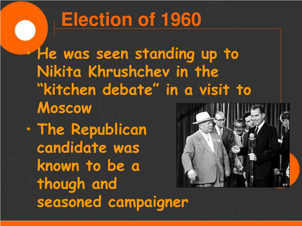 """He was seen standing up to Nikita Khrushchev in the """"kitchen debate"""" in a visit to Moscow"""