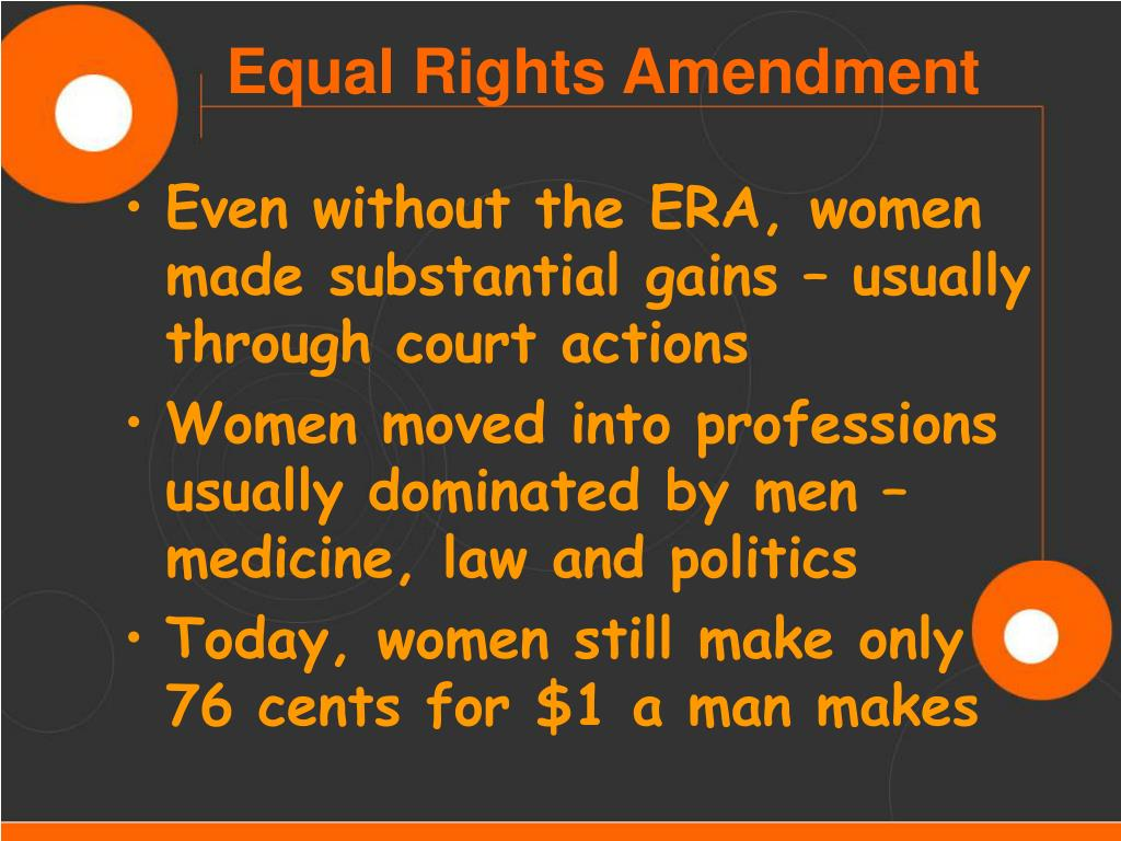 Even without the ERA, women made substantial gains – usually through court actions