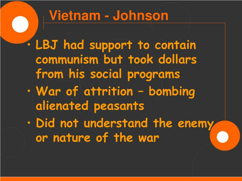 LBJ had support to contain communism but took dollars from his social programs