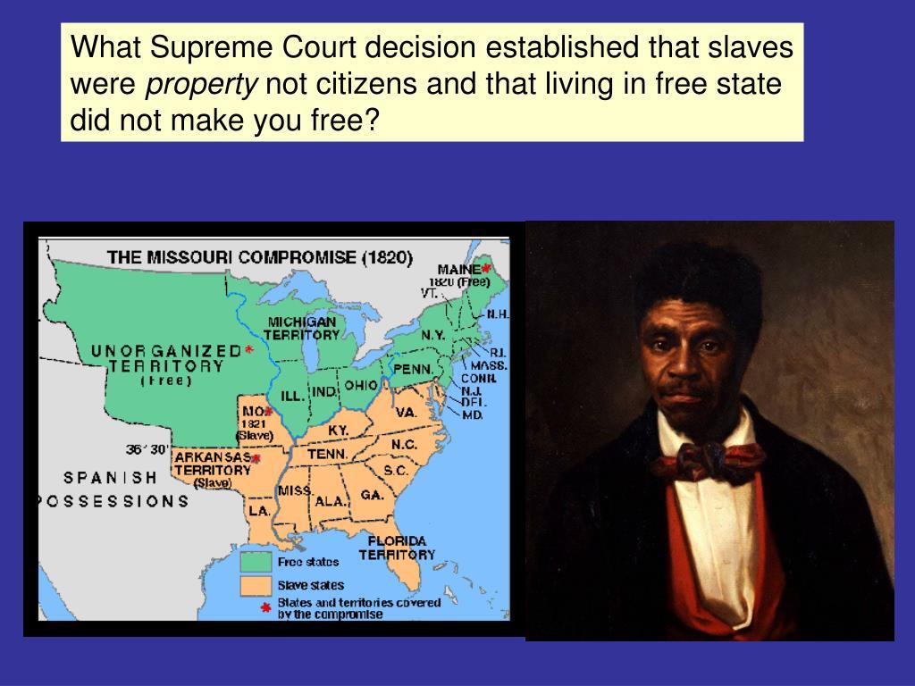 What Supreme Court decision established that slaves