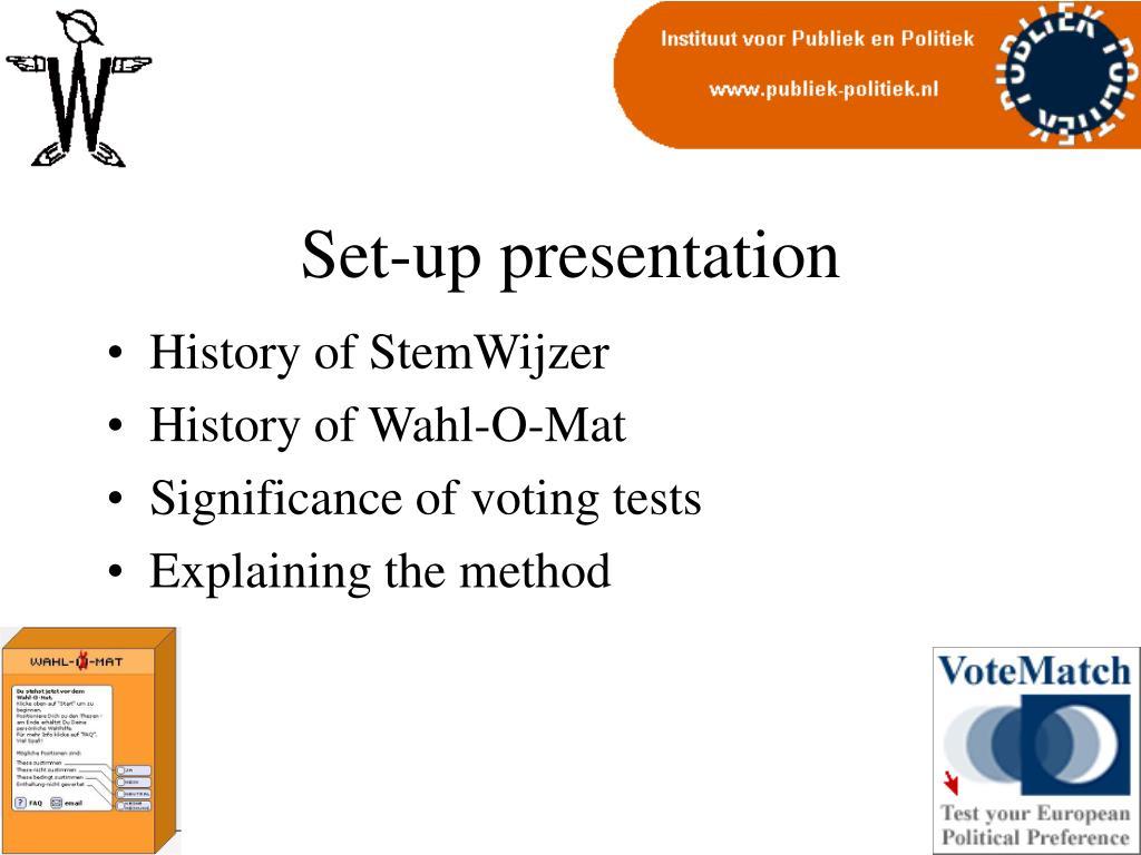 Set-up presentation