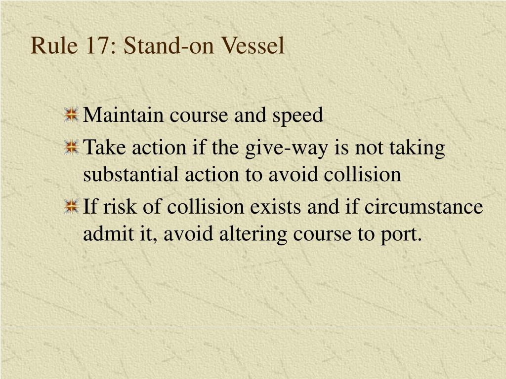 Rule 17: Stand-on Vessel
