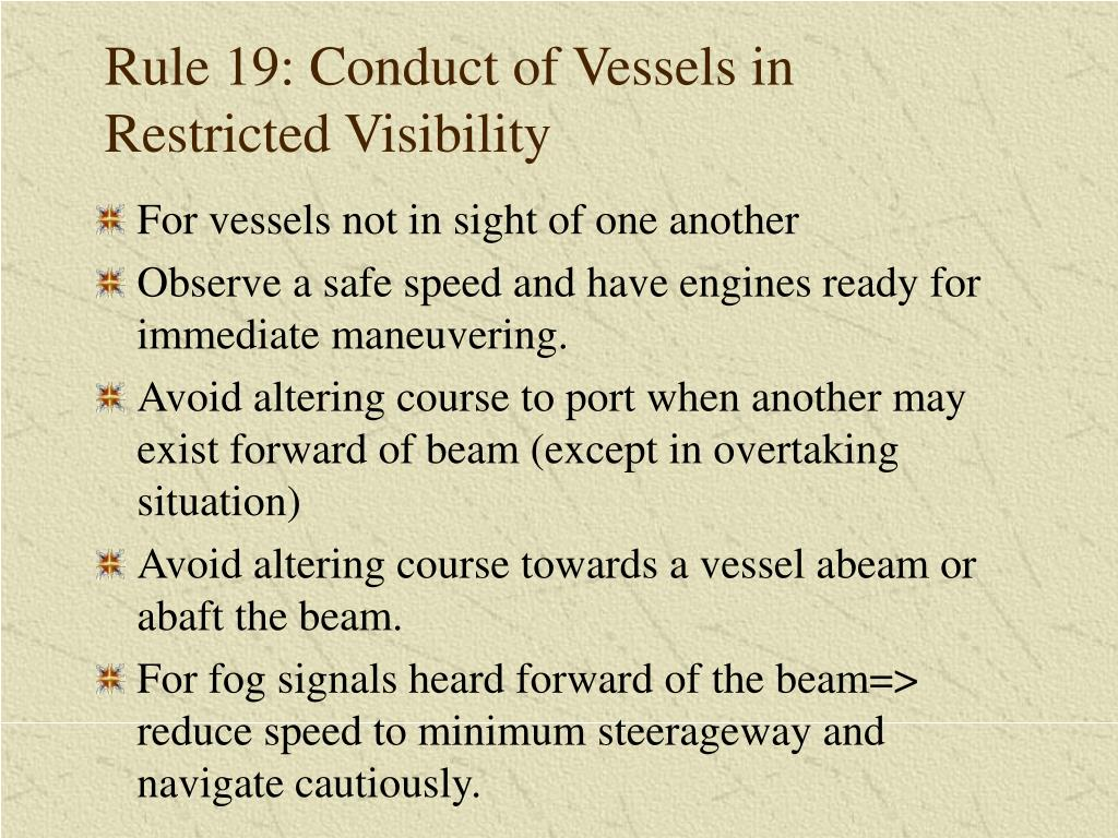 Rule 19: Conduct of Vessels in Restricted Visibility