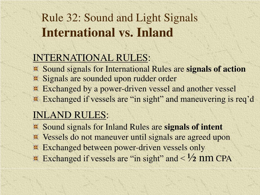 Rule 32: Sound and Light Signals