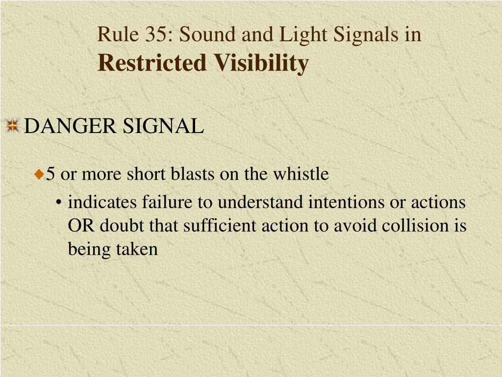 Rule 35: Sound and Light Signals in