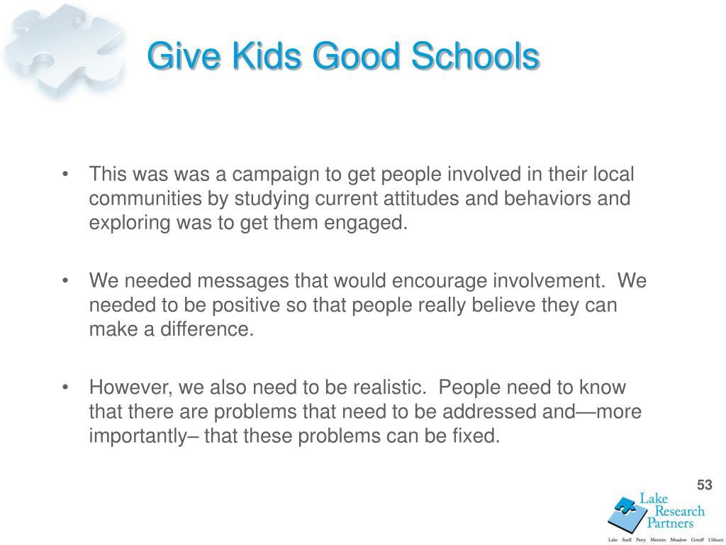 Give Kids Good Schools