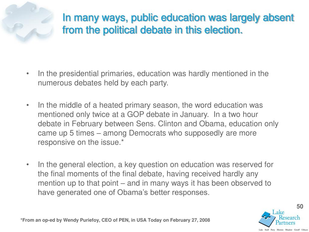 In many ways, public education was largely absent from the political debate in this election.