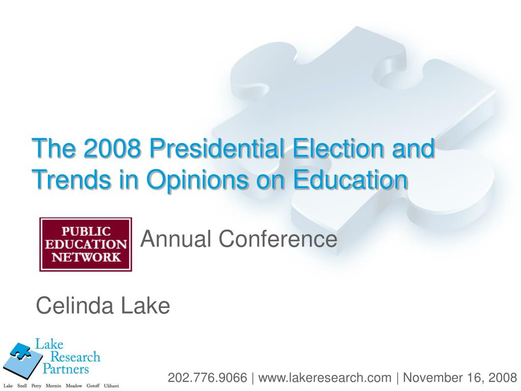 the 2008 presidential election and trends in opinions on education l.