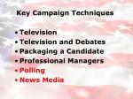 key campaign techniques9