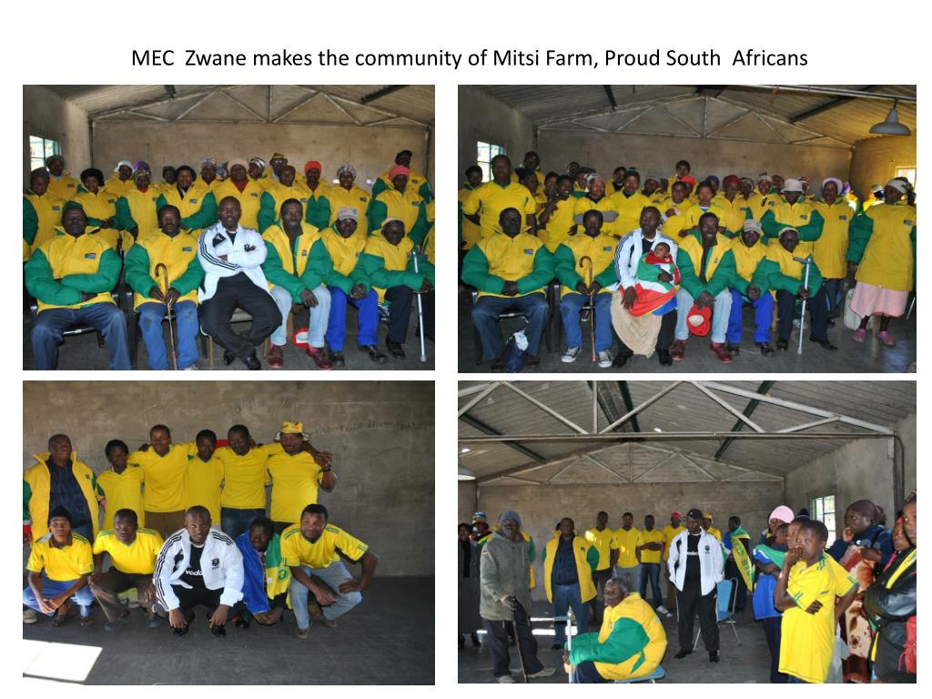 MEC  Zwane makes the community of Mitsi Farm, Proud South  Africans