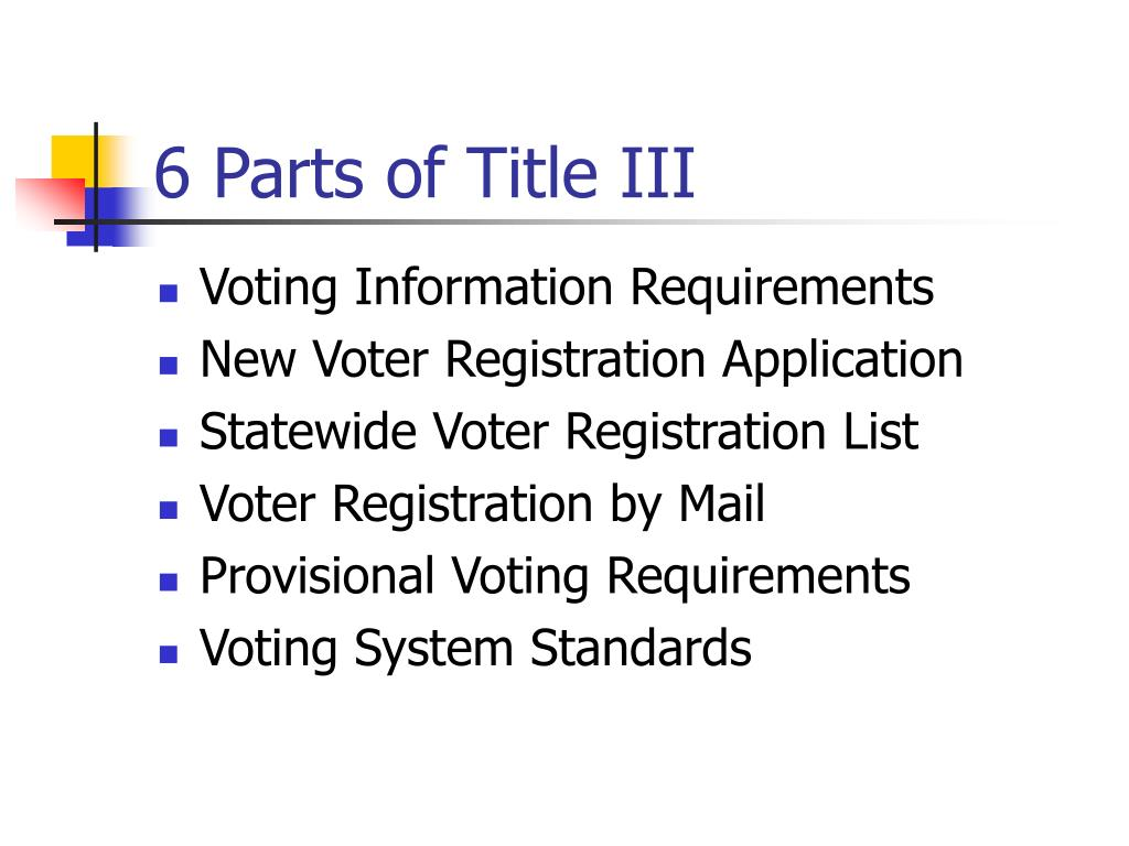6 Parts of Title III
