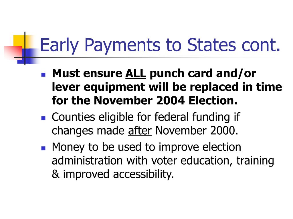 Early Payments to States cont.