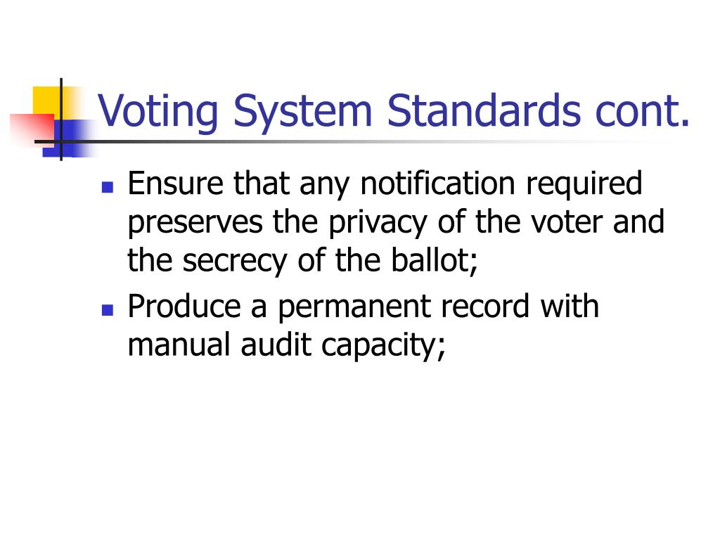 Voting System Standards cont.