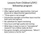 lessons from children s dfci fellowship program