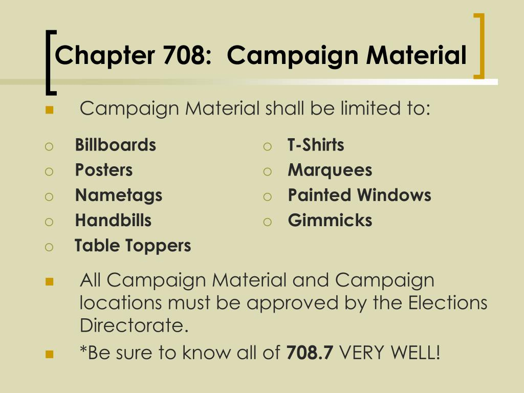 Chapter 708:  Campaign Material