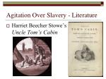 agitation over slavery literature
