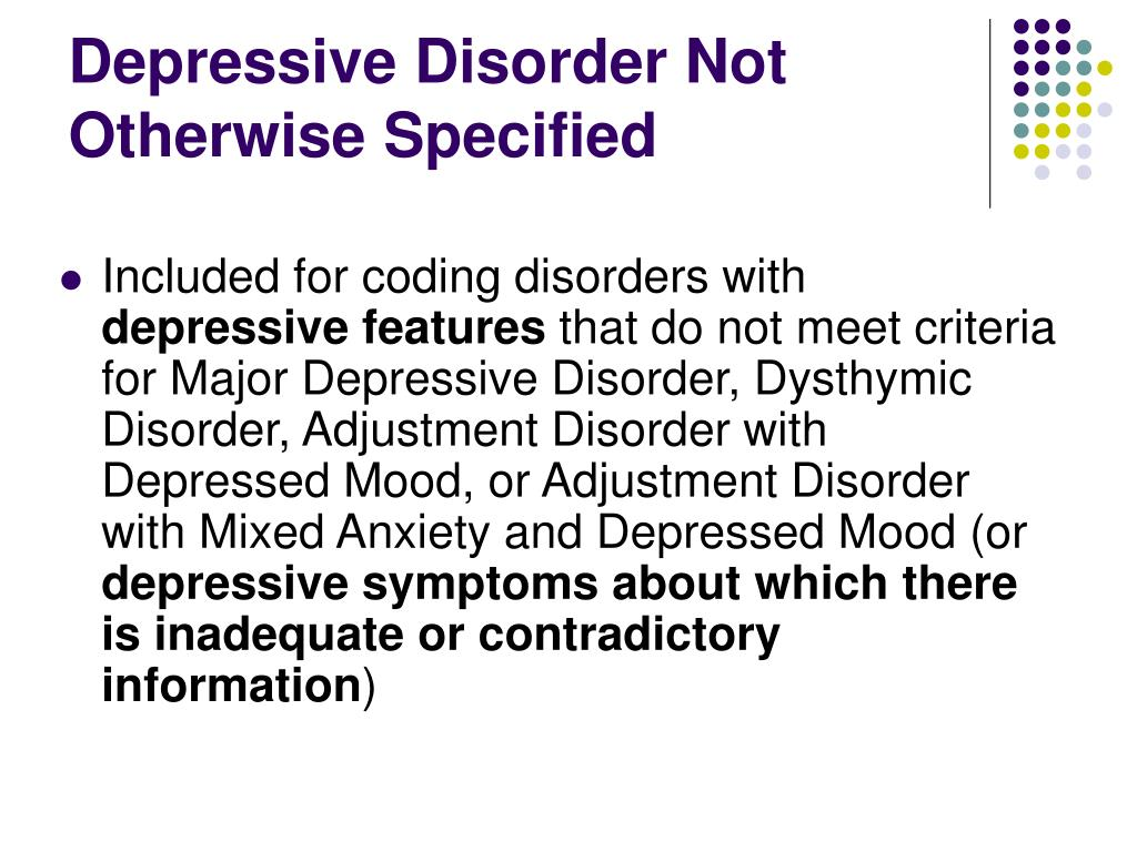 Depressive Disorder Not Otherwise Specified