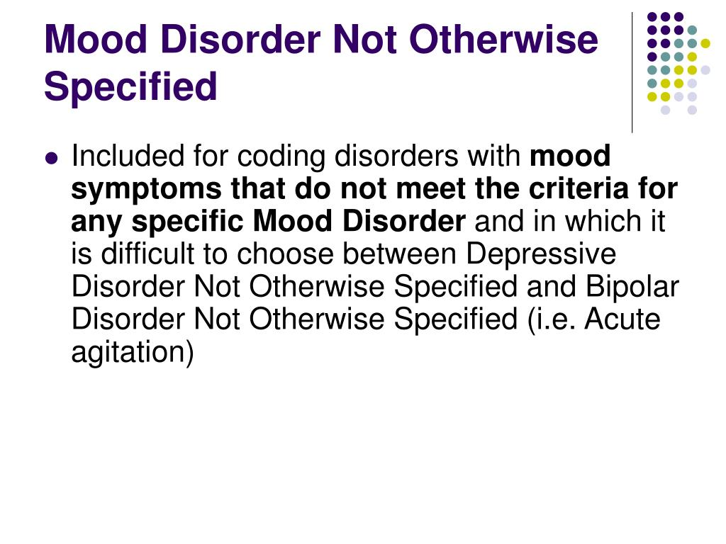 Mood Disorder Not Otherwise Specified