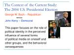 the context of the current study the 2004 u s presidential election