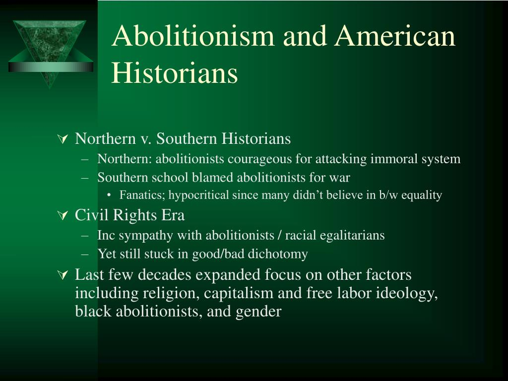 Abolitionism and American Historians