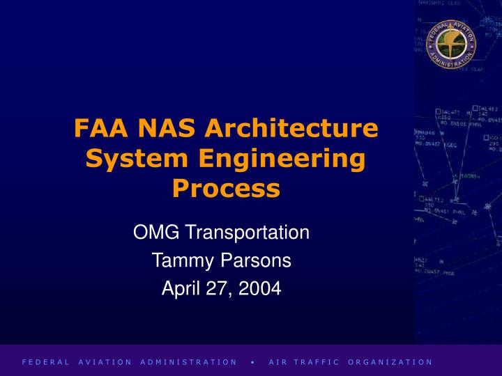 faa nas architecture system engineering process n.