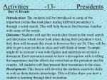 activities 13 presidents