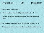 evaluation 20 presidents