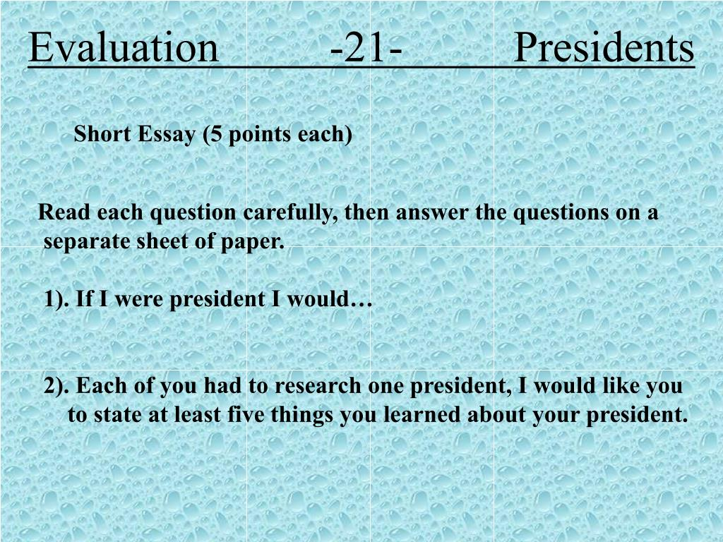 Evaluation          -21-          Presidents