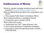 insidiousness of money