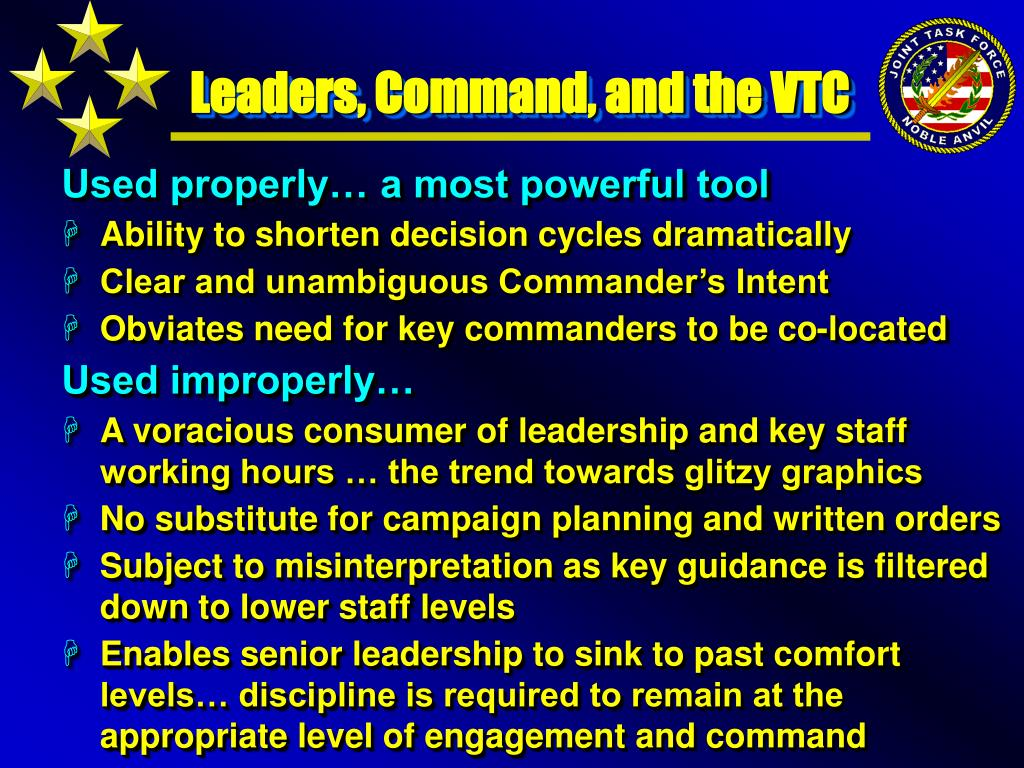 Leaders, Command, and the VTC