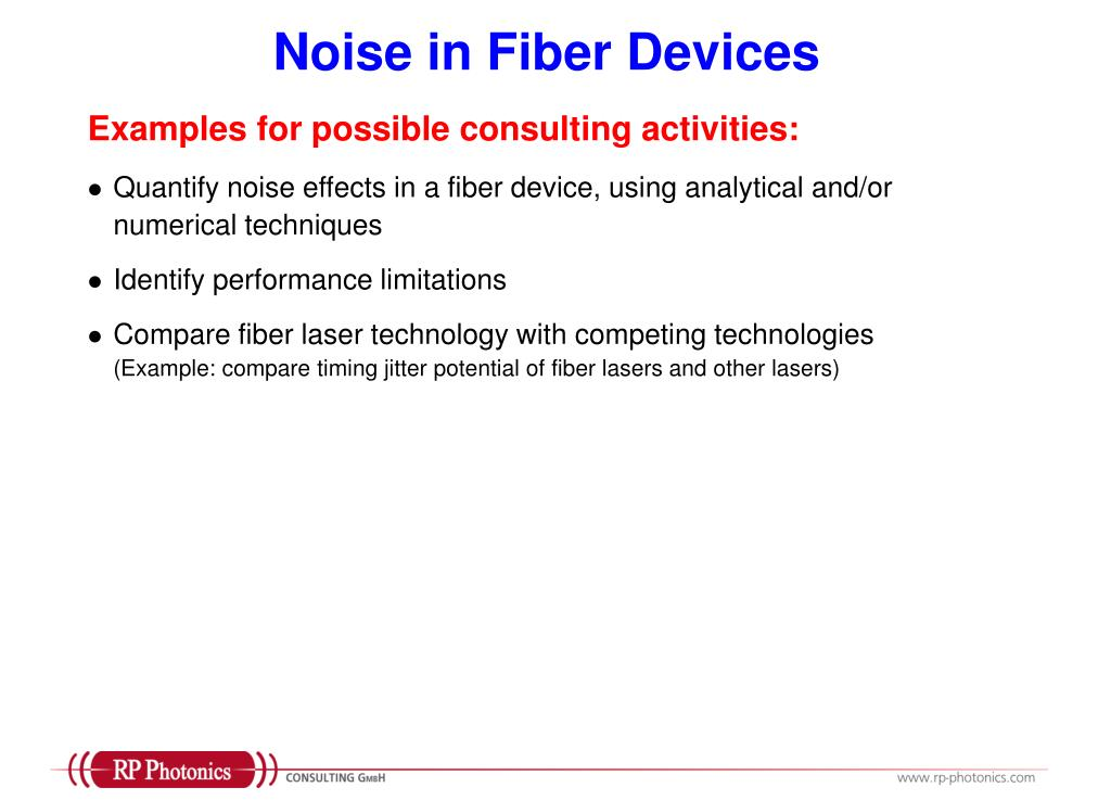 Noise in Fiber Devices