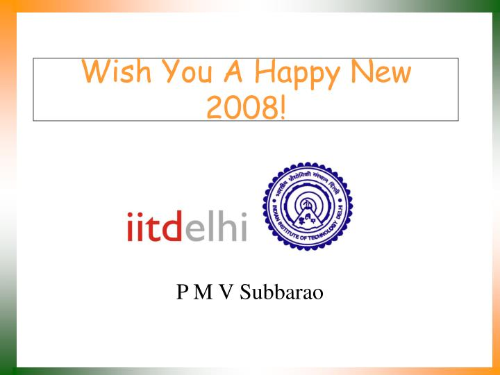 Wish you a happy new 2008
