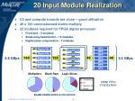 20 input module realization