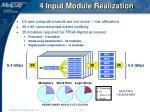 4 input module realization