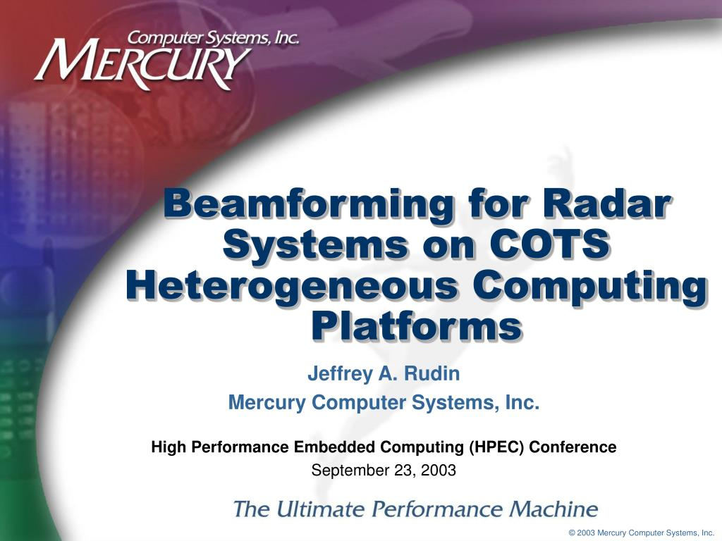 beamforming for radar systems on cots heterogeneous computing platforms l.