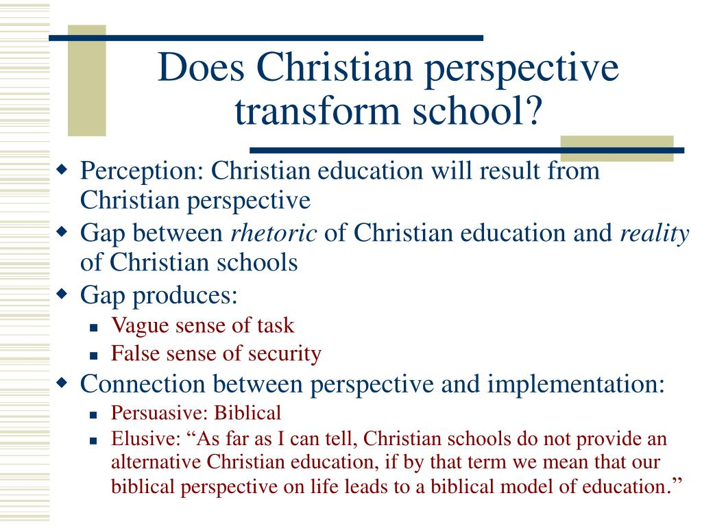 Does Christian perspective transform school?