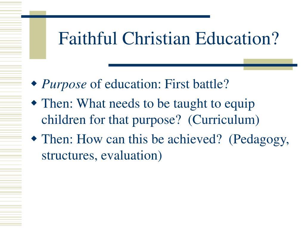 Faithful Christian Education?