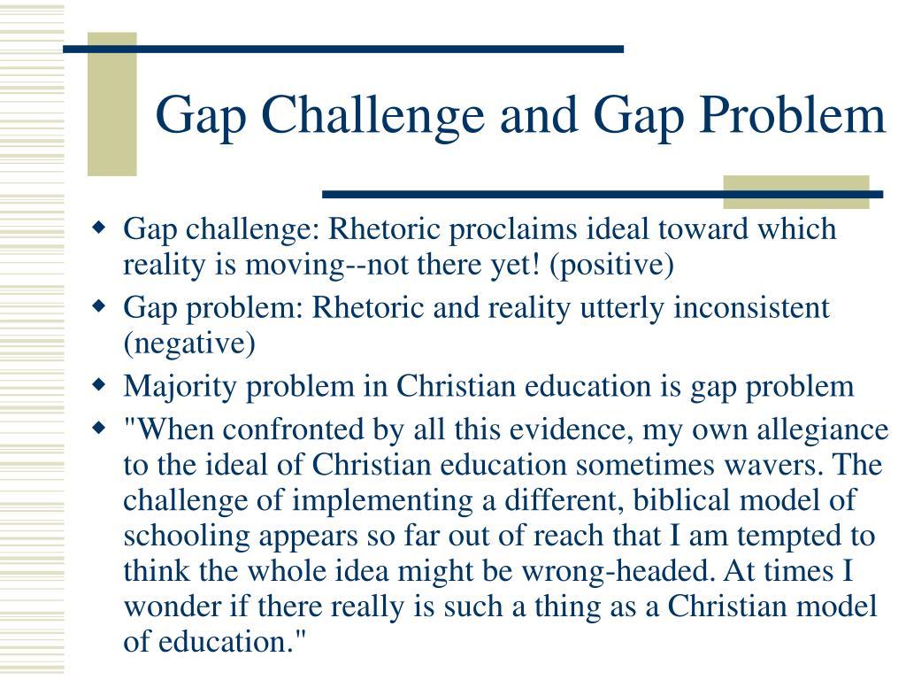 Gap Challenge and Gap Problem