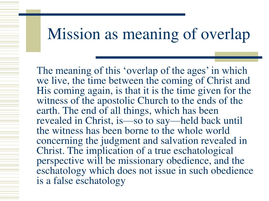 Mission as meaning of overlap