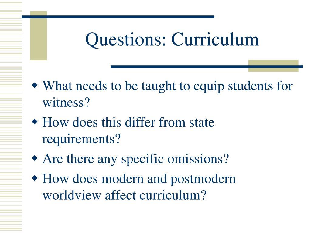 Questions: Curriculum